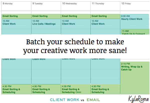 Batch Your Creative work to reduce stress - Kyla Roma