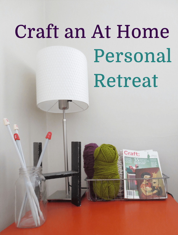 Craft an at home personal retreat