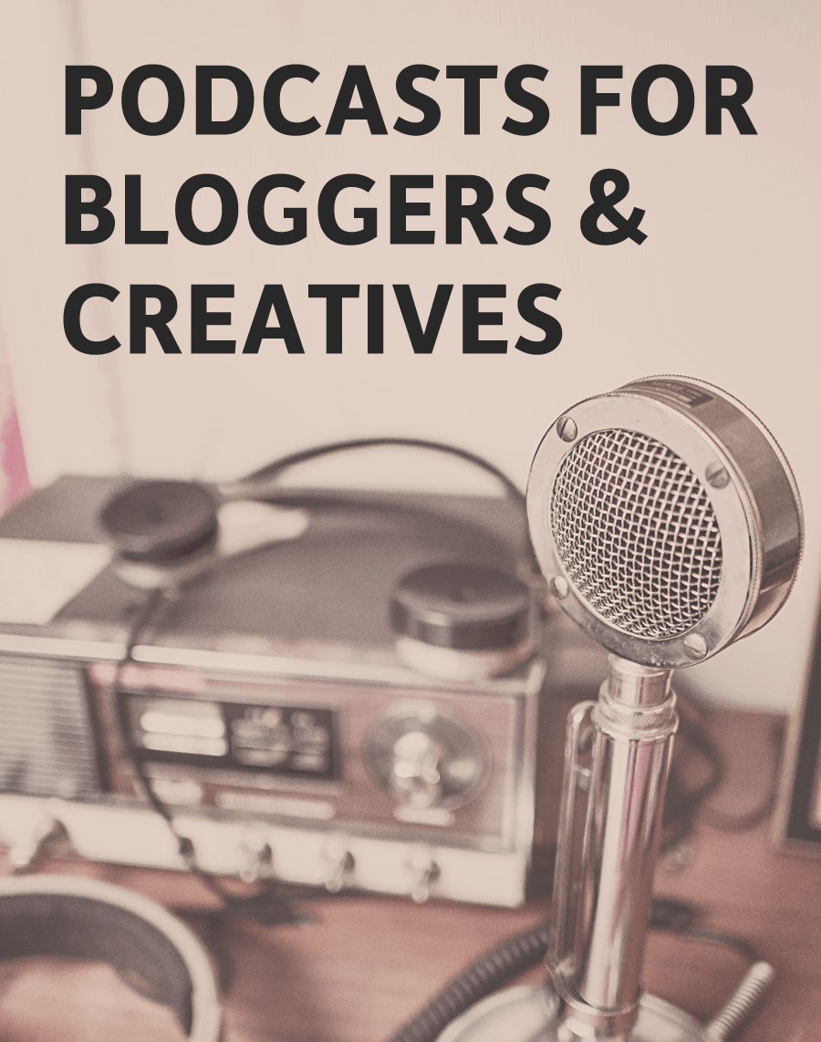 Podcast Recommendations for Creatives, Small Business Owners