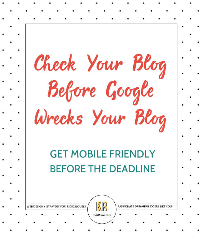 Check Your Blog Before Google Wrecks Your Blog - Get Mobile Friendly Before the April 21st Deadline