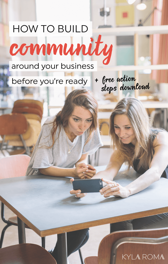 How to build community around your business before you're ready, by @kylaroma