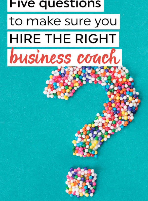 Five questions to help you hire the right business coach