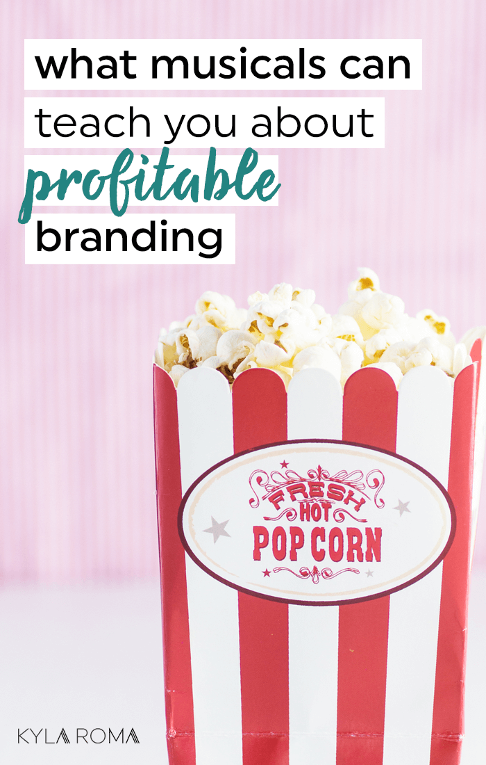 What musicals can teach you about profitable branding