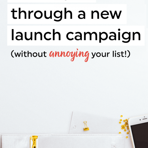 Four ways to build hype through a new launch campaign - without annoying your list