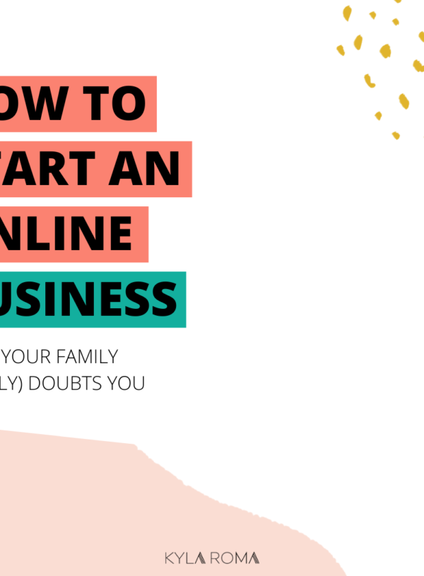 Ask an Online Business Coach: How do I start an online business when my family (loudly) doubts me?