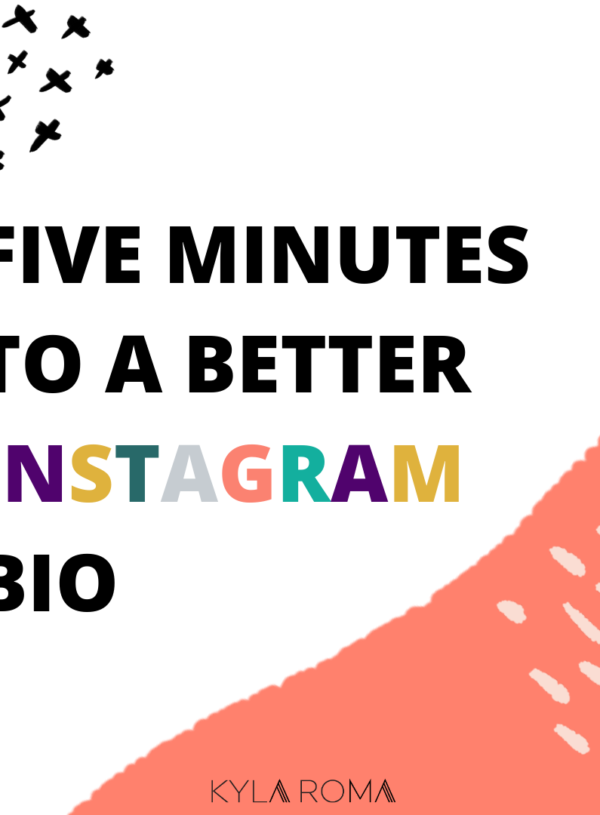 Five Minutes to a Better Instagram Bio